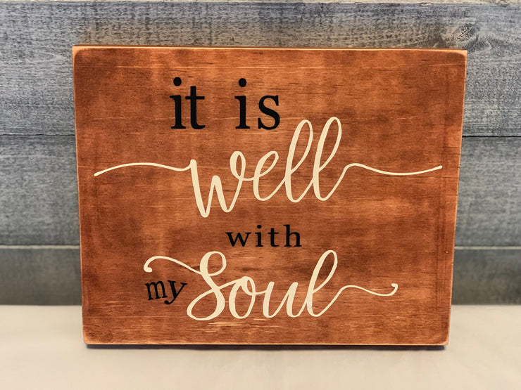 It is well with my soul wood sign