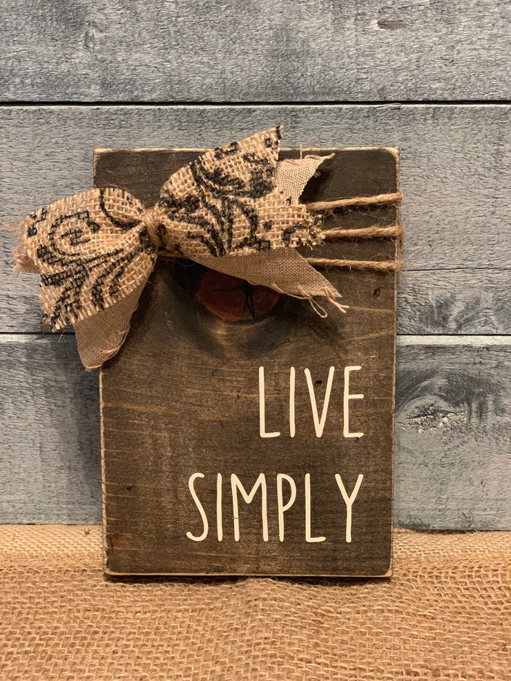 Live Simply wood block sign with decorative bow