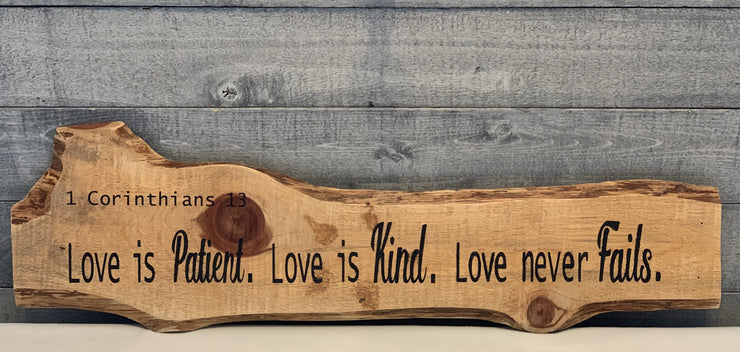Love is Patient - Love is Kind - Love Never Fails Wood Sign - 1 Corinthians 13
