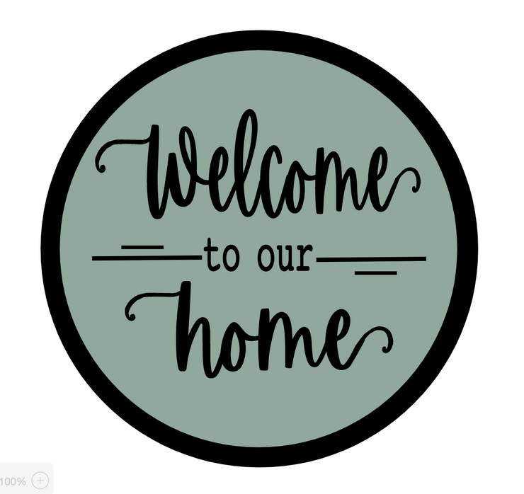 Welcome To Our Home (SVG FILE)