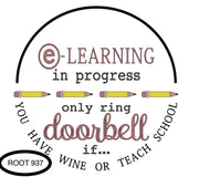 This E-Learning door hanger shows the words Teach School instead of teach math.  Customization is available.  The words e-learning and doorbell are also changed to a mauve color.  All sales are final.  No returns accepted.