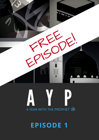 A Year with The Prophet (sws) - Episode 1