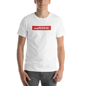 VAI POHHA!!! White, Black, Grey, or Silver Short-Sleeve Unisex T-Shirt