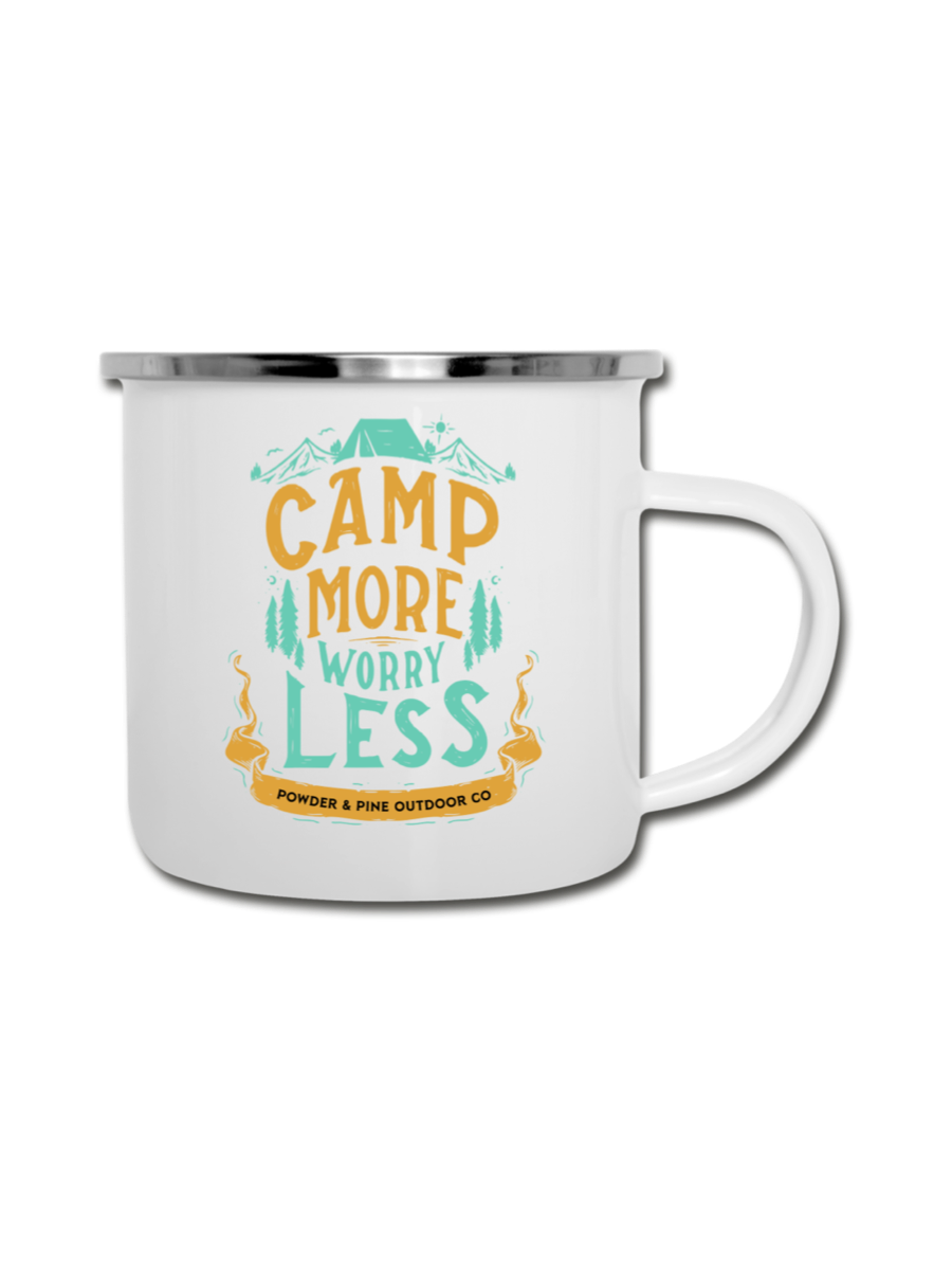Camp More Worry Less Metal Mug - Powder and Pine Outdoor Company