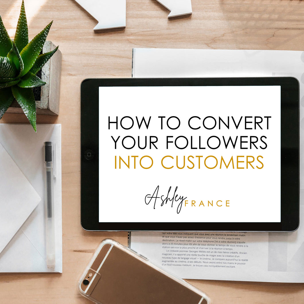 Webinar : How To Convert Your Followers Into Customers