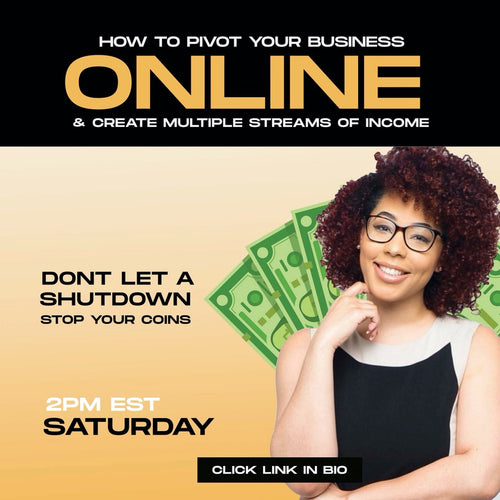 Class: How to pivot your business online and make multiple streams of income