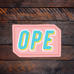Ope Vinyl Sticker
