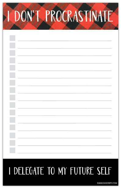 Notepad, Procrastinate List
