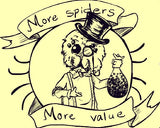 MORE SPIDERS, MORE VALUE!