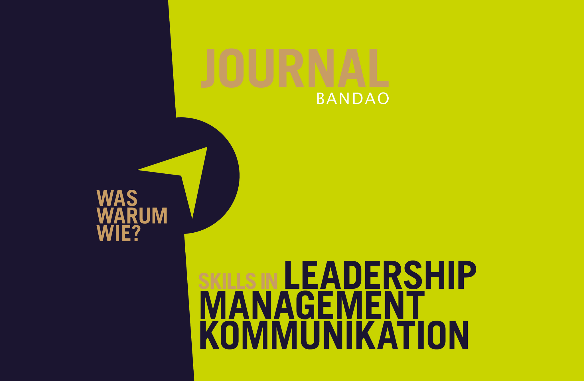 JOURNAL - Skills in LEADERSHIP. MANAGEMENT. KOMMUNIKATION.