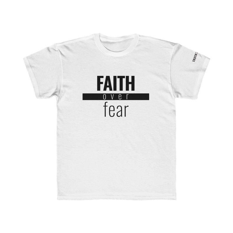 Faith Over Fear - Kids Unisex Tee