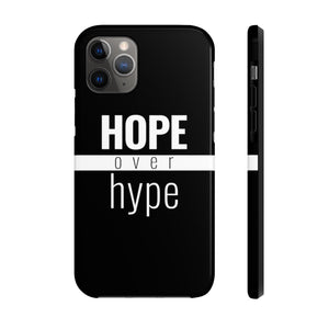Hope Over Hype - Tough Case (Black) - Overwear Gear