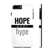 Load image into Gallery viewer, Hope Over Hype - Tough Phone Case (White) - Overwear Gear