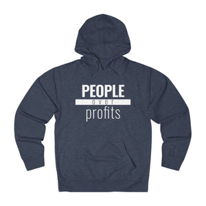 People Over Profits - Unisex Hoodie - Overwear Gear