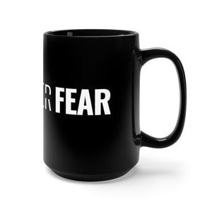 Faith Over Fear - Bold Mug - Overwear Gear