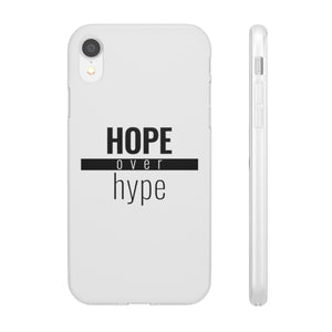 Hope Over Hype - Flex Case - Overwear Gear