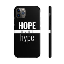 Load image into Gallery viewer, Hope Over Hype - Tough Case (Black) - Overwear Gear
