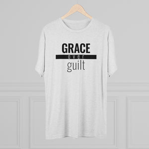 Grace Over Guilt - Premium TriBlend Tee
