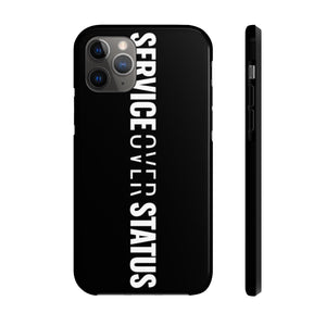 Service Over Status - Tough Phone Case (Black) - Overwear Gear
