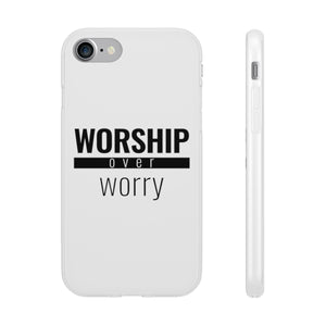 Worship Over Worry - Flex Case - Overwear Gear
