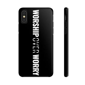 Worship Over Worry - Tough Phone Case (Black) - Overwear Gear
