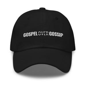 Gospel Over Gossip - Dad hat - Overwear Gear