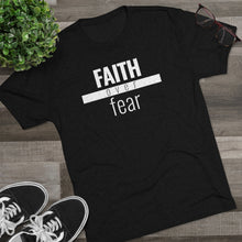 Load image into Gallery viewer, Faith Over Fear - Premium TriBlend Tee - Overwear Gear