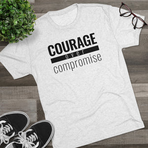 Courage Over Compromise - Premium TriBlend Tee - Overwear Gear