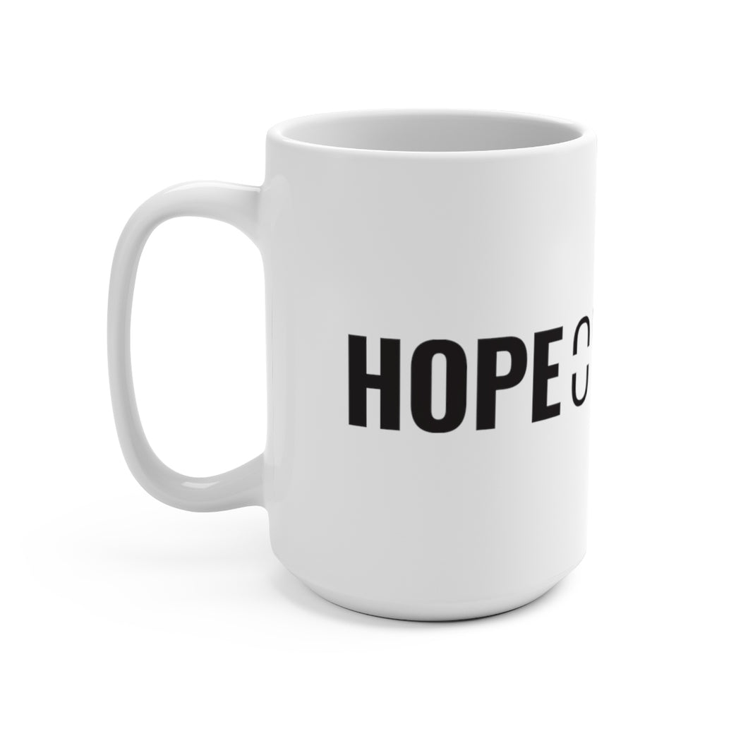 Hope Over Hype - Bold Mug - Overwear Gear