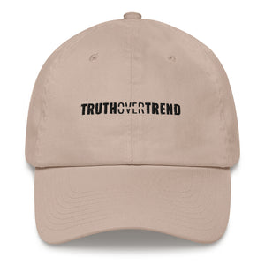 Truth Over Trend - Dad hat - Overwear Gear