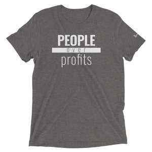 People Over Profits - Triblend Paradigm Shirt - Overwear Gear