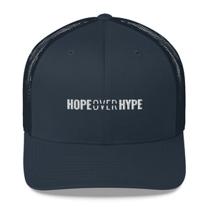 Hope Over Hype - Trucker Cap - Overwear Gear