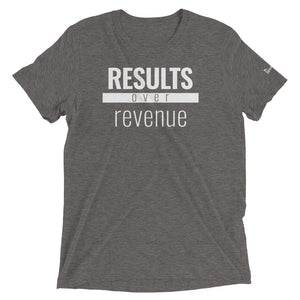 Results Over Revenue - Triblend Paradigm Shirt - Overwear Gear