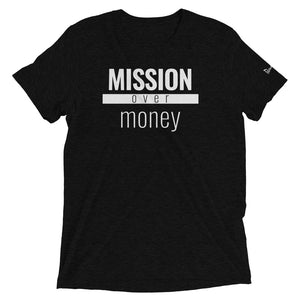 Mission Over Money - Triblend Paradigm Shirt - Overwear Gear