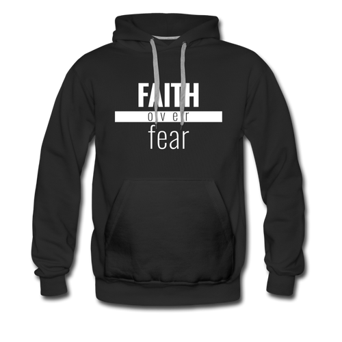 Faith Over Fear - Premium Hoodie - black