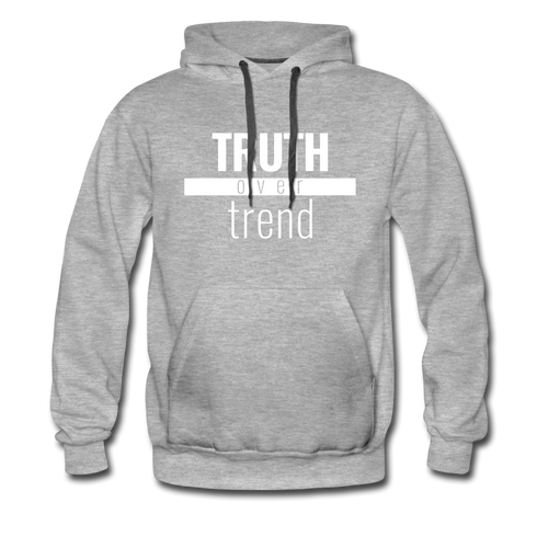 Truth Over Trend - Premium Hoodie - heather gray