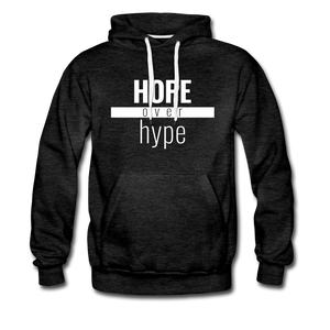 Hope Over Hype - Premium Hoodie - charcoal gray