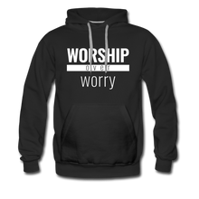Load image into Gallery viewer, Worship Over Worry - Premium Hoodie - Overwear Gear
