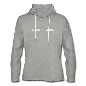 Service Over Status - Lightweight Hoodie - heather gray