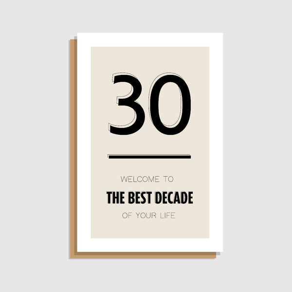 30 - The Best Decade of Your Life