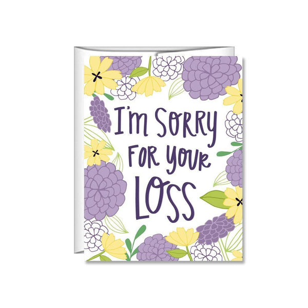 I'm Sorry For Your Loss Card