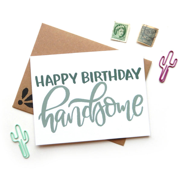 Birthday Handsome Card