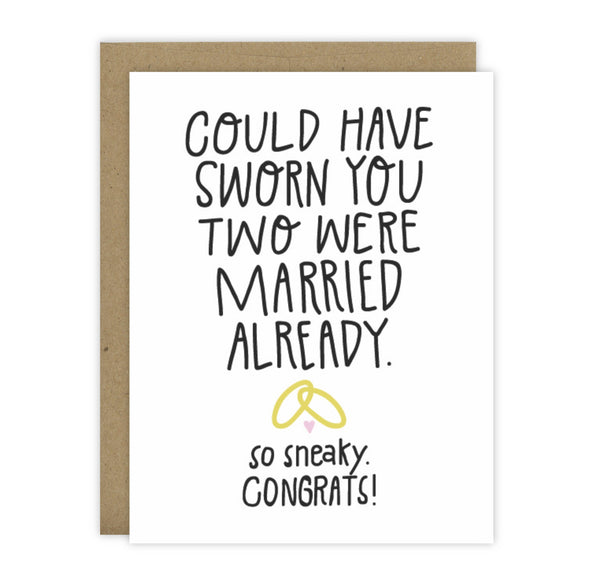 Could Have Sworn You Were Married Card