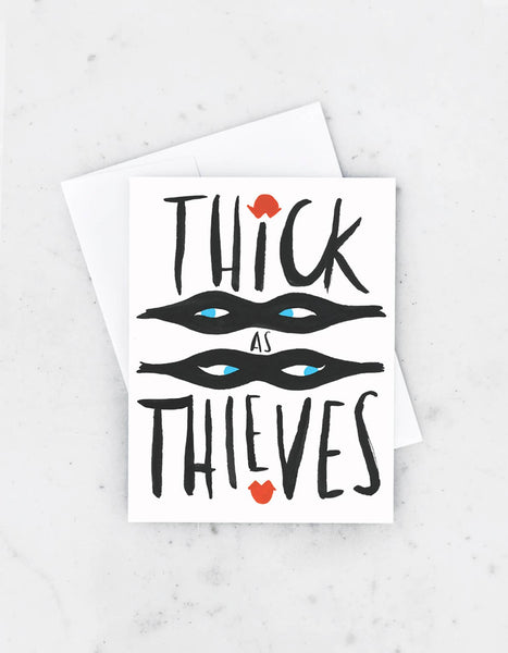 Thick as Thieves Card