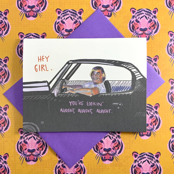 Hey Girl - Dazed And Confused - Card