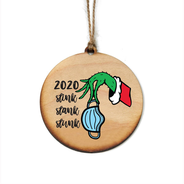 2020 Stink Stank Stunk Mask Ornament