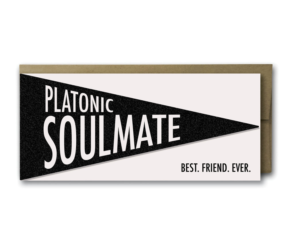 Pretty Alright Goods - Platonic Soulmate pennant card