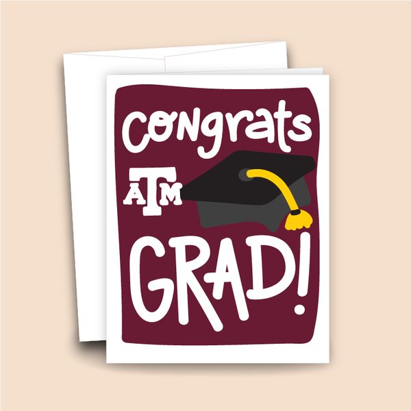 Congrats Grad - Texas A&M