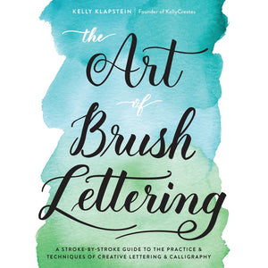 The Art of Brush Lettering Book