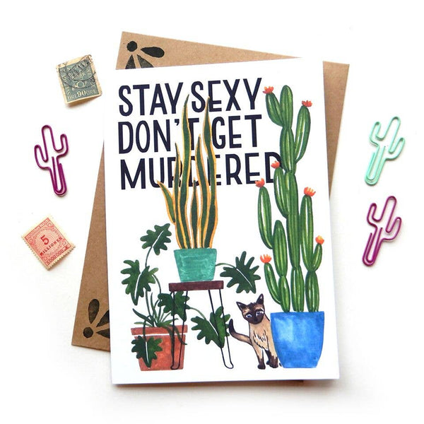 Stay Sexy Card
